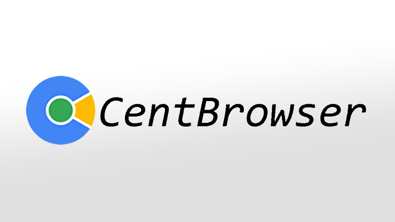 CentBrowser
