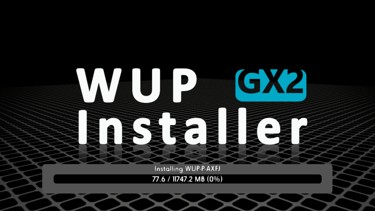 WUP Installer GX2 install